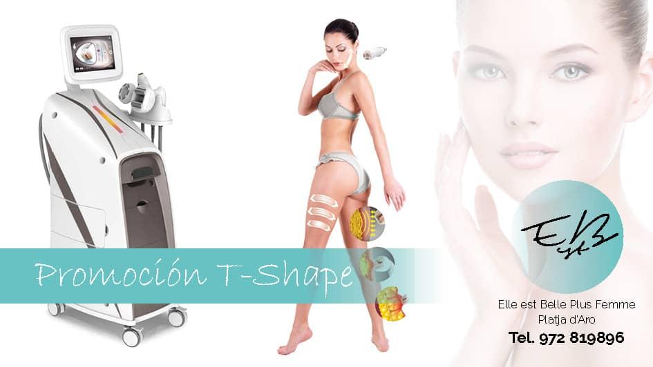 Promoción T-Shape: remodela y rejuvenece